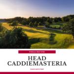 Pickala Golf etsii HEAD CADDIEMASTERIA osaksi huipputiimiä